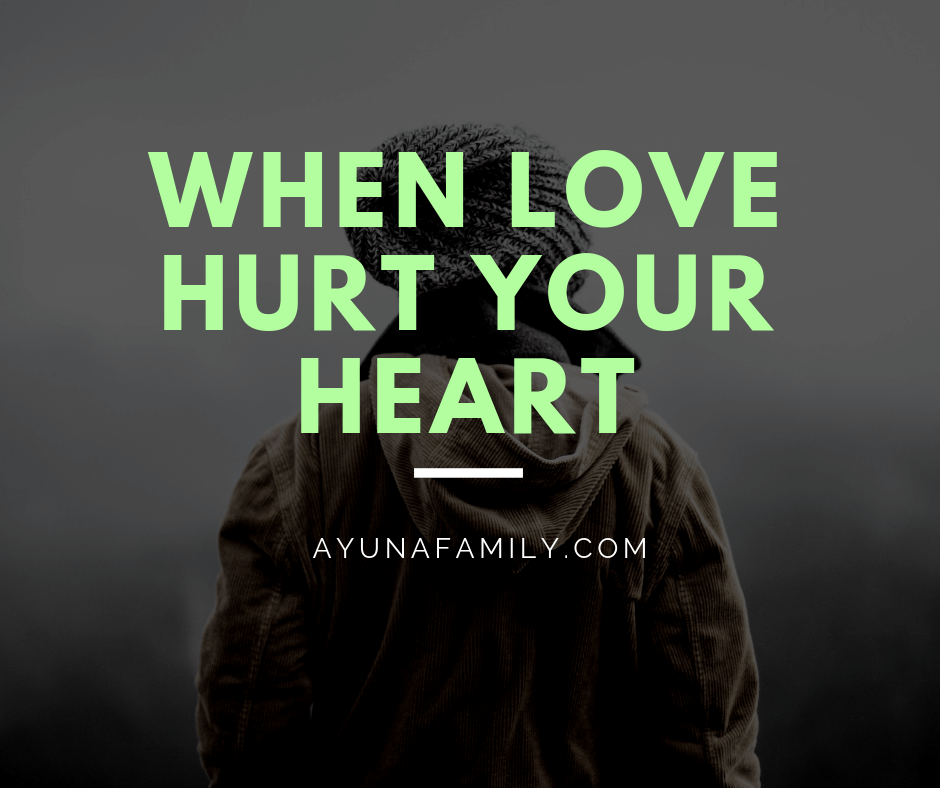 When Love Hurt Your Heart