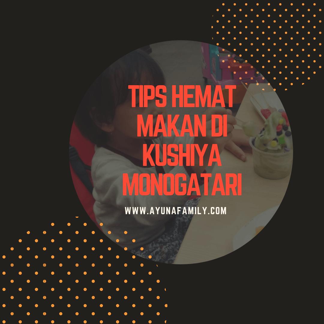 kushiya monogatari - ayunafamily.com