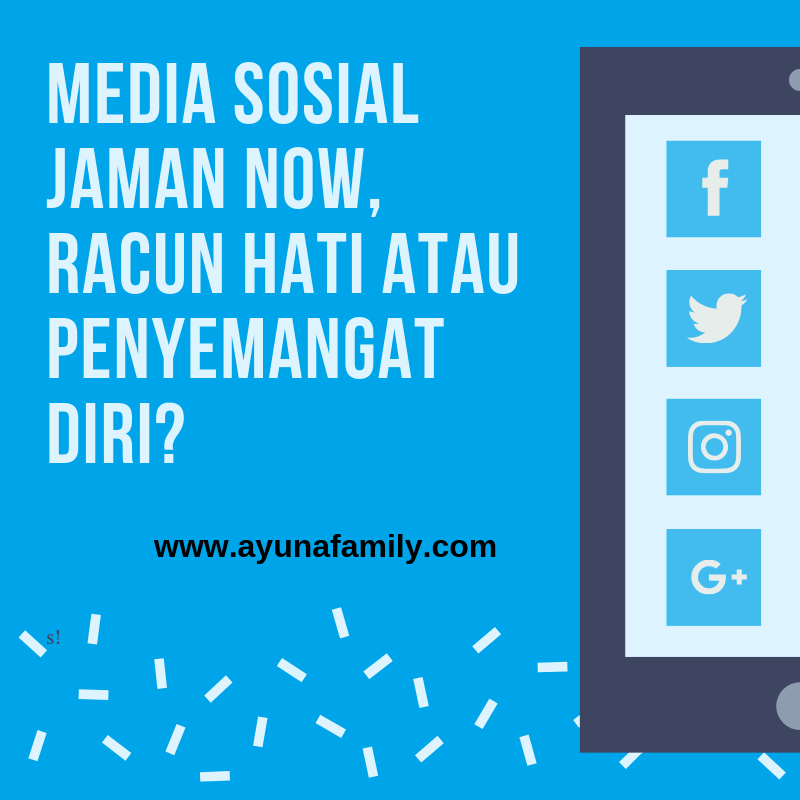 media sosial - ayunafamily.com