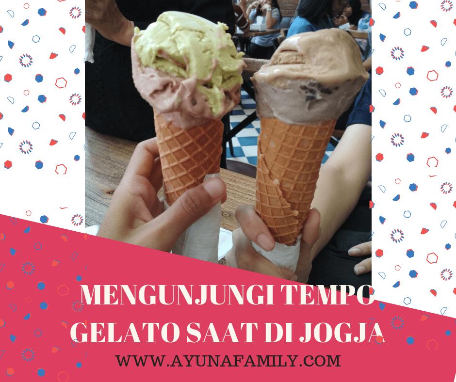 tempo gelato - ayunafamily.com