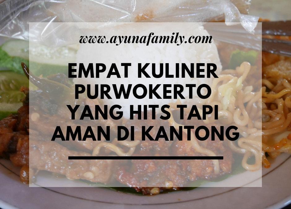 EMPAT KULINER PURWOKERTO YANG HITS TAPI AMAN DI KANTONG