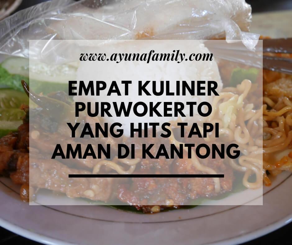 kuliner purwokerto - ayunafamily.com