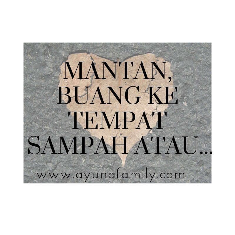 mantan - ayunafamily.com