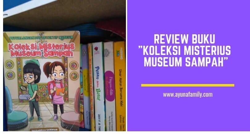 koleksi misterius museum sampah