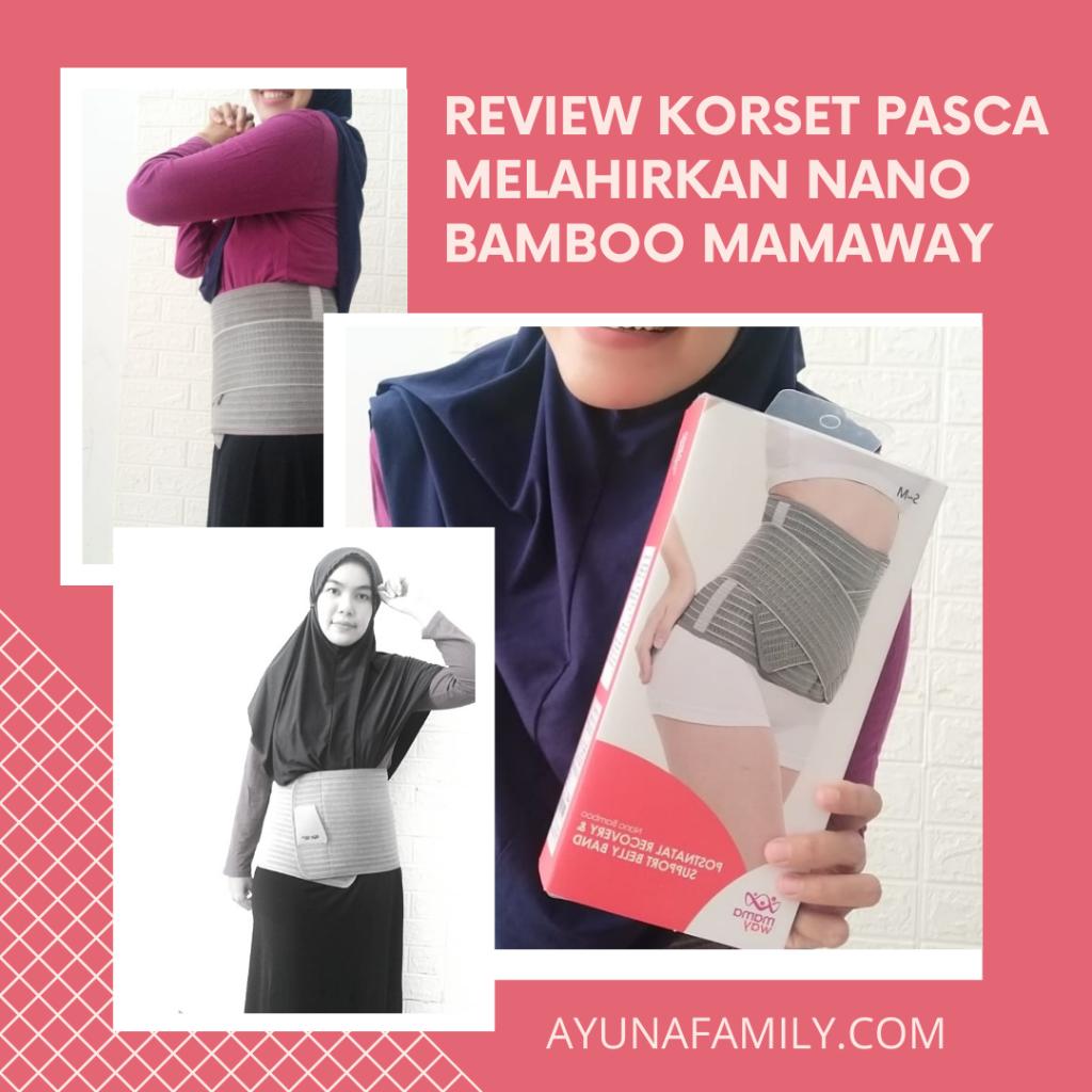 REVIEW KORSET PASCA MELAHIRKAN NANO BAMBOO MAMAWAY